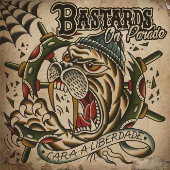 "Bastards On Parade ""Cara A Liberdade"" CD"