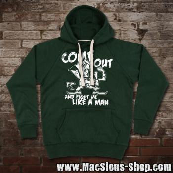 "Come Out ""And Fight Me Like A Man"" Premium Hoodie"