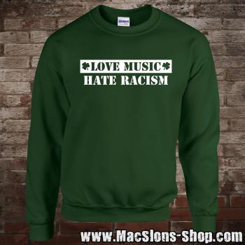 """Love Music - Hate Racism"" Sweatshirt (green)"