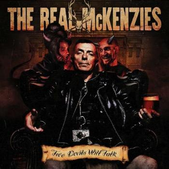"Real McKenzies ""Two devils will talk"" CD (DigiPack)"
