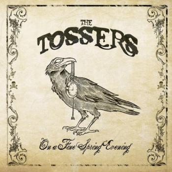 "Tossers ""On A Fine Spring Evening"" CD"