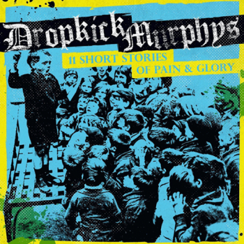 "Dropkick Murphys ""11 short stories of pain & glory"" LP (lim. 500, blue+slipmat)"