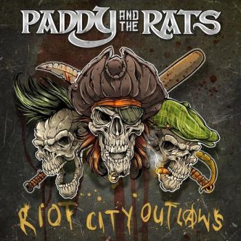 "Paddy and the Rats ""Riot City Outlaws"" LP (black/gatefold)"