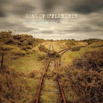 "Sons Of O'Flaherty ""The Road Not Taken"" CD"