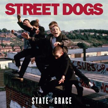 "Street Dogs ""State of Grace"" LP (lim. col.) + Poster"