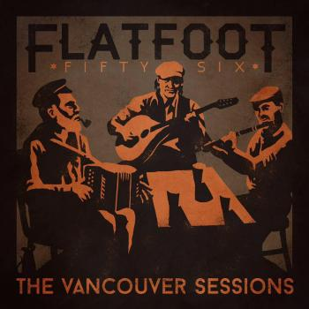 "Flatfoot 56 ""The Vancouver Sessions"" CD"