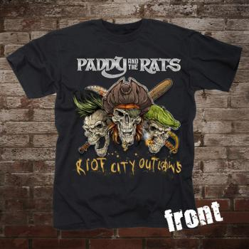 "Paddy and the Rats ""Riot City Outlaws"" T-Shirt"
