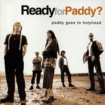"Paddy Goes To Holyhead ""Ready For Paddy"" CD"