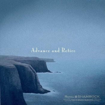 "Royal Shamrock ""Advance and Retire"" CD"
