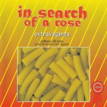 "In Search Of A Rose ""Extravaganza"" CD"