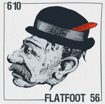 "Flatfoot 56 / 6'10 ""Split"" CD"