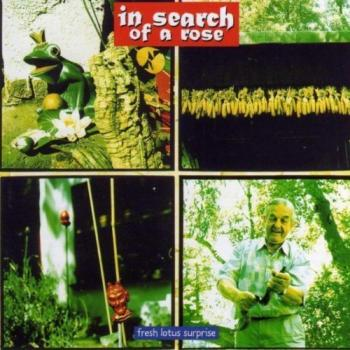 "In Search Of A Rose ""Fresh Lotus Surprise"" CD (Pappschuber)"