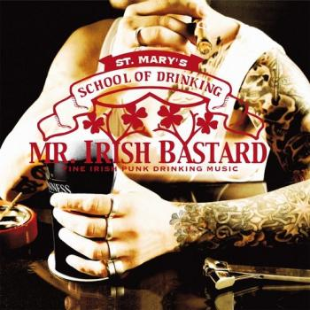 "Mr. Irish Bastard ""St.Mary's School Of Drinking"" CD"