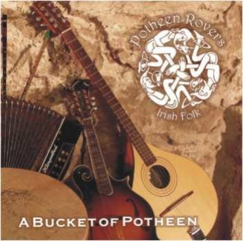 "Potheen Rovers ""A Bucket Of Potheen"" CD"
