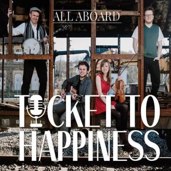 "Ticket To Happiness ""All Aboard"" CD"