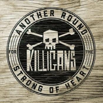 "Killigans ""Another Round For The Strong Of Heart"" CD"