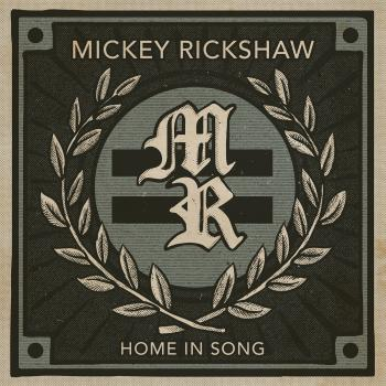 "Mickey Rickshaw ""Home In Song"" CD"