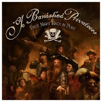 "Ye Banished Privateers ""First Night Back In Port""  (2LP)"