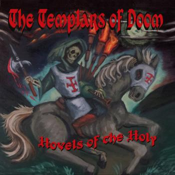 "Templars Of Doom ""Hovels Of The Holy"" LP+MP3"