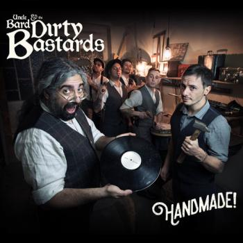 "Uncle Bard & the Dirty Bastards ""Handmade"" CD"