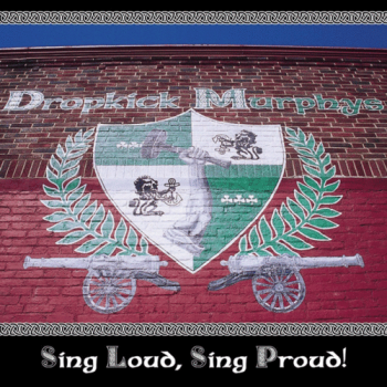 "Dropkick Murphys ""Sing Loud, Sing Proud!"" LP (black)"