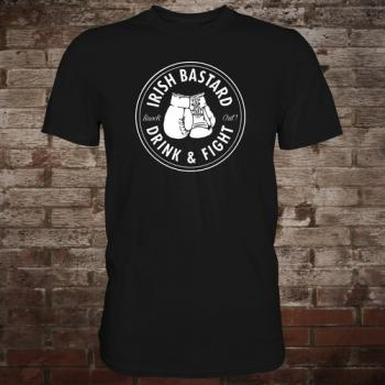 "Irish Bastard ""Drink & Fight"" T-Shirt (black/white)"