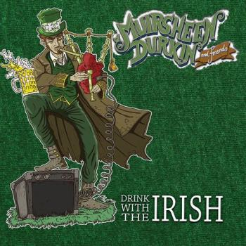 "Muirsheen Durkin and Friends - ""Drink With The Irish"" CD (Pappschuber)"