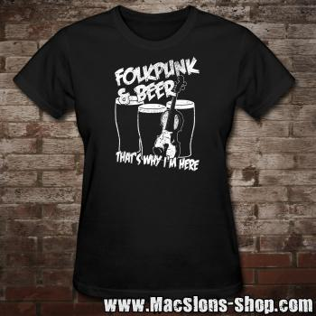 "Folkpunk & Beer ""That's Why I'm Here"" Girly-Shirt (black)"