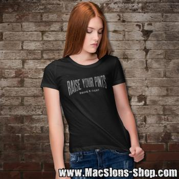"Raise Your Pints ""Drink & Fight"" Girly-Shirt (black)"