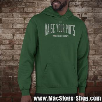 "Raise Your Pints ""Drink To Better Days"" Hoodie (green)"