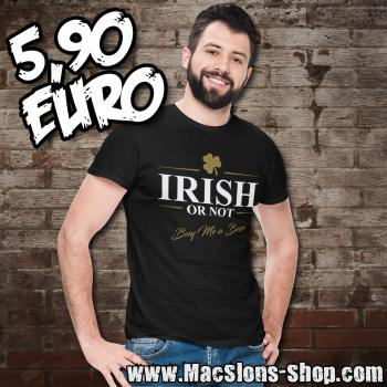 """Irish Or Not - Buy Me A Beer"" T-Shirt (black) *Ausstellungsstück*"