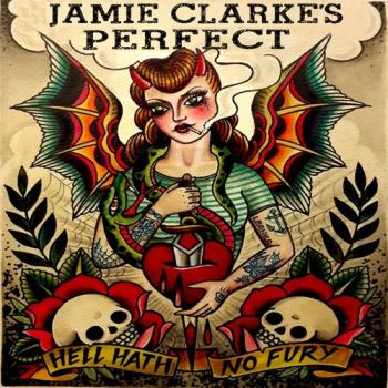 "Jamie Clarke's Perfect ""Hell Hath No Fury"" CD"
