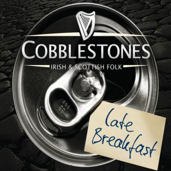 "Cobblestones ""Late Breakfast"" CD"
