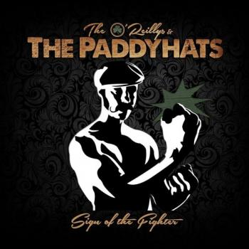 "O'Reilly's & The Paddyhats ""Sign Of The Fighter"" CD"