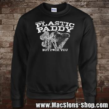 Maybe A Plastic Paddy... Sweatshirt (black)