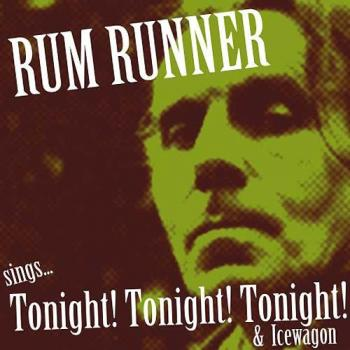 "Rum Runner ""Sings Tonight!"" Vinyl-EP 7"" (col. lim. 150)"