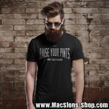 "Raise Your Pints ""Drink To Better Days"" T-Shirt (black)"
