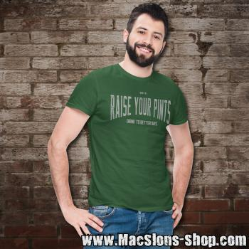 "Raise Your Pints ""Drink To Better Days"" T-Shirt (green)"