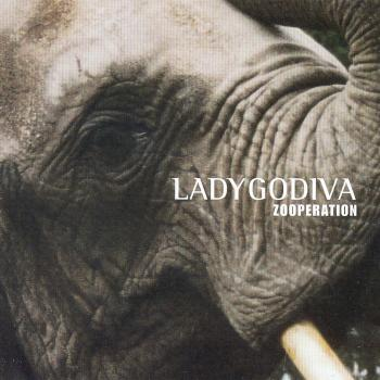 "Lady Godiva ""Zooperation"" CD"