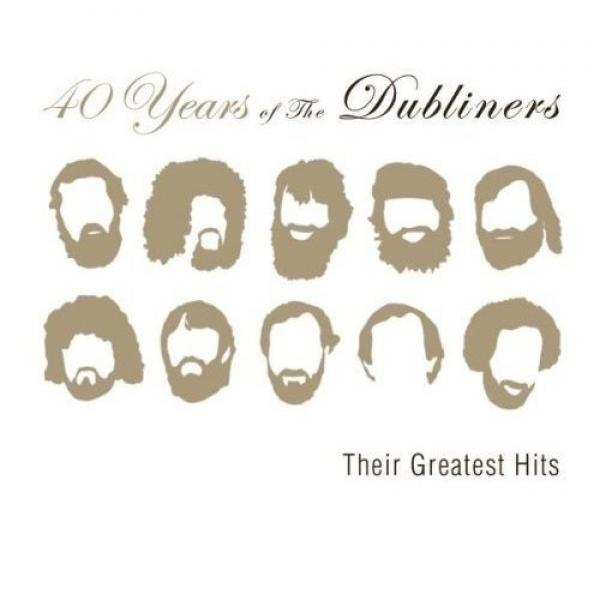 "Dubliners ""40 Years of the Dubliners - Their Greatest Hits"" CD"