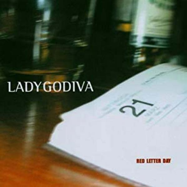 "Lady Godiva ""Red Letter Day"" CD"