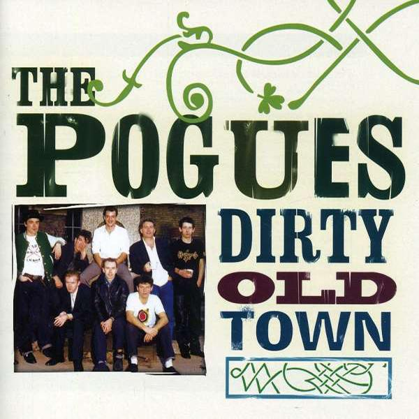 "Pogues ""Dirty Old Town"" CD"