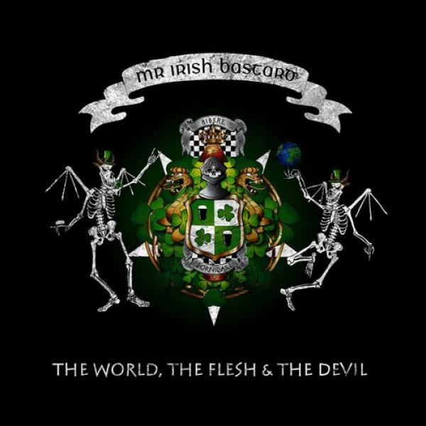 "Mr. Irish Bastard ""The World, The Flesh & The Devil"" CD"