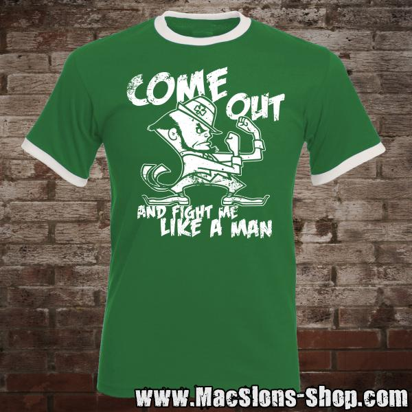 "Come Out ""And Fight Me Like A Man"" Ringer-TShirt (green/white)"