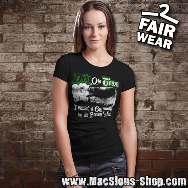 "MacSlon's ""Dirty Old Town"" Girly-Shirt"