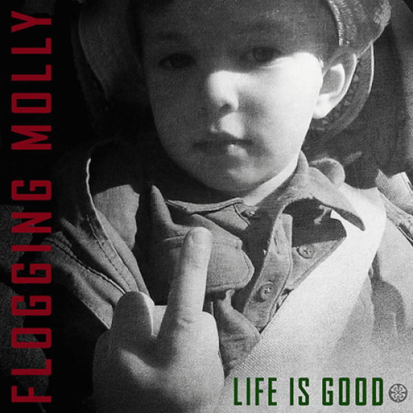 "Flogging Molly ""Life is good"" CD (lim. DigiPac) (US Version)"