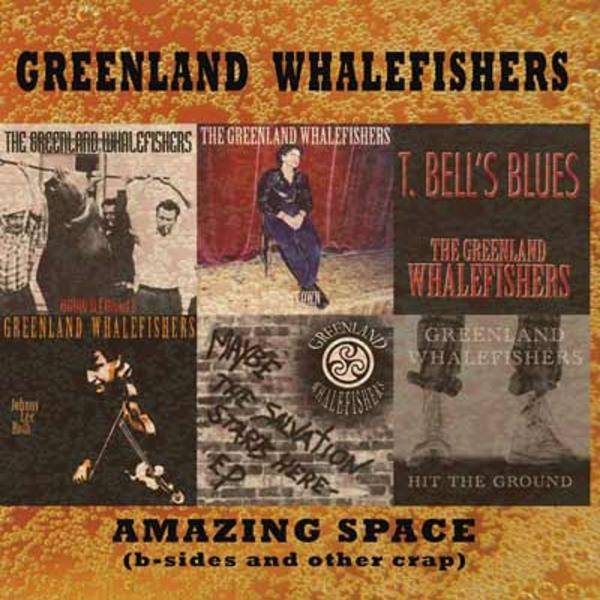 "Greenland Whalefishers ""Amazing Space"" CD (B-Sides and Other Crap)"