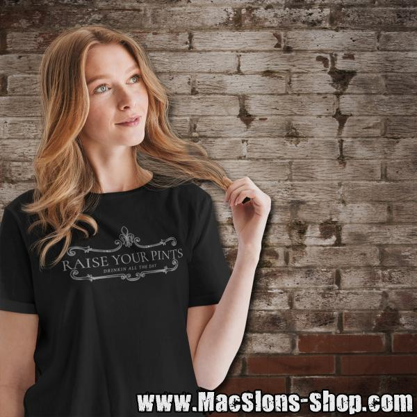 "Raise Your Pints ""Drinkin All The Day"" Girly-Shirt (black)"