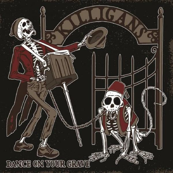 "The Killigans ""Dance On Your Grave"" CD"