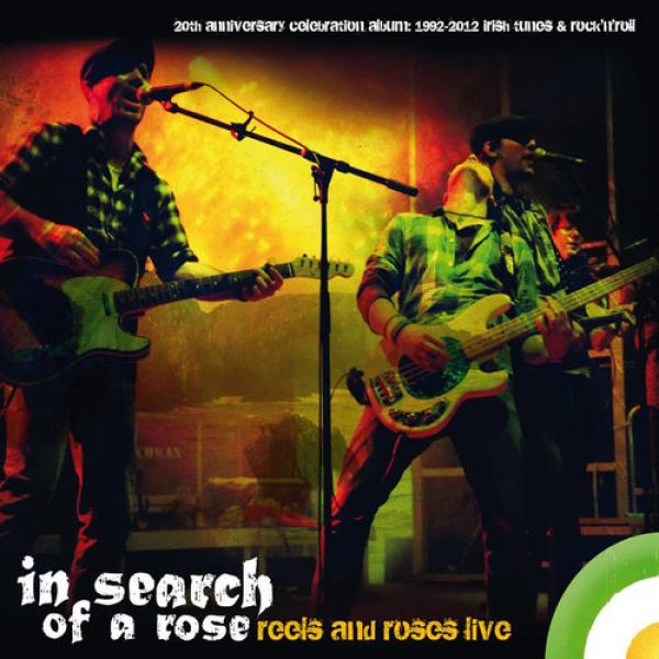 "In Search Of A Rose ""Reels And Roses - Live"" CD"